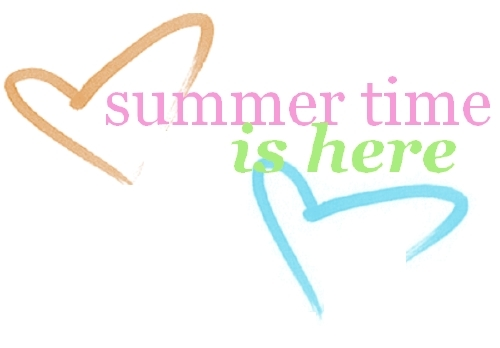 71ad7411b7c8923dfd4b4934cf8fdbd2_summer_time_is_here-3080